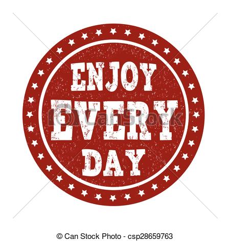 Clip Art Vector of Enjoy every day stamp.