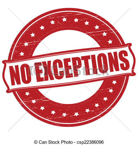 EPS Vectors of No exceptions.