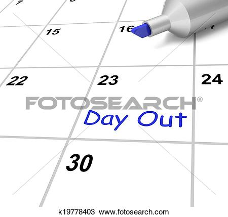 Drawing of Day Out Calendar Means Outing Or Excursion k19778403.