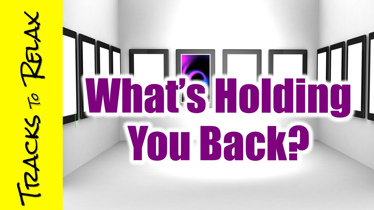 Hypnosis to help you discover what is holding you back.