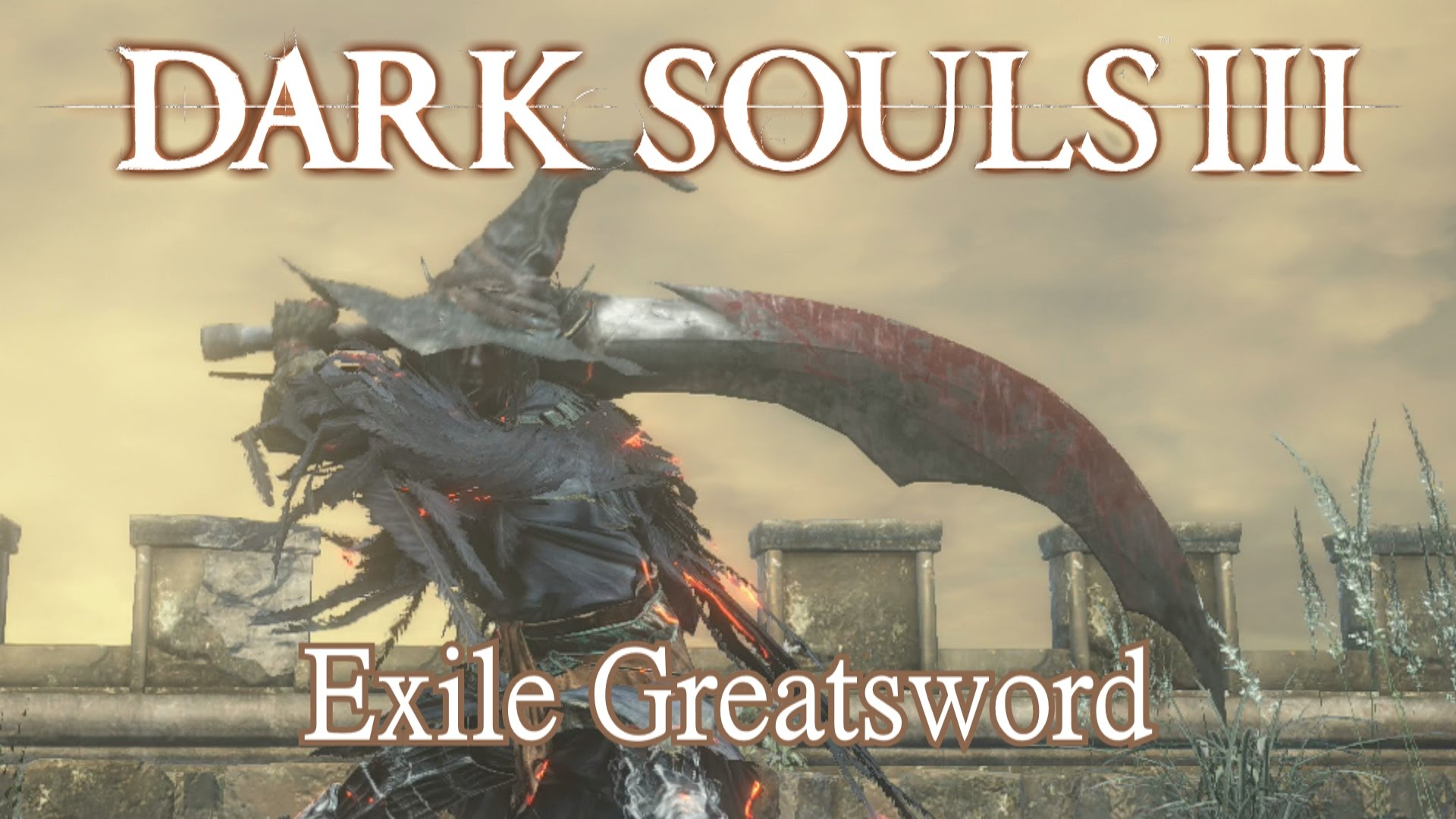 Exile Greatsword Moveset (Dark Souls 3).