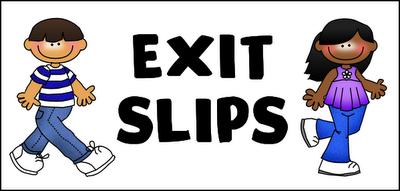 Exit Slips.