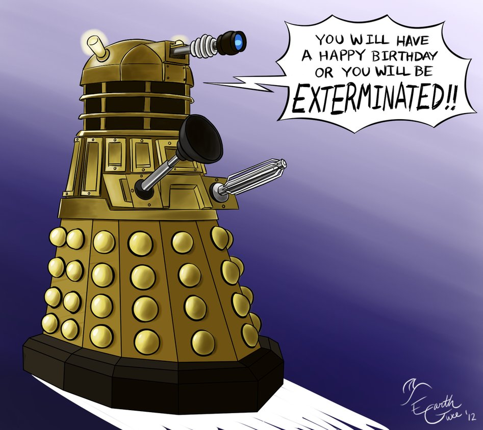 Be Happy or Be EXTERMINATED!! by EarthGwee on DeviantArt.
