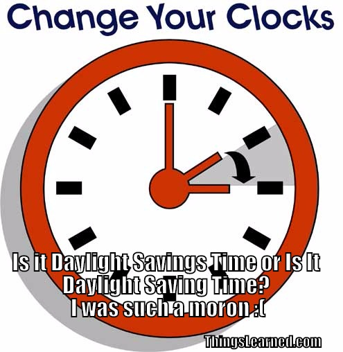 Is it Daylight Saving'S' Time or Is It Daylight Saving Time? But.