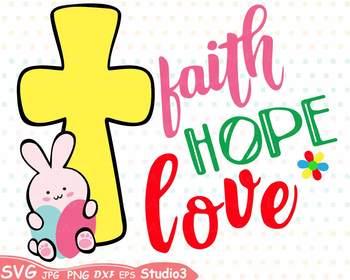 Easter Silhouette SVG clipart faith hope love Bunny Cross Eggs.