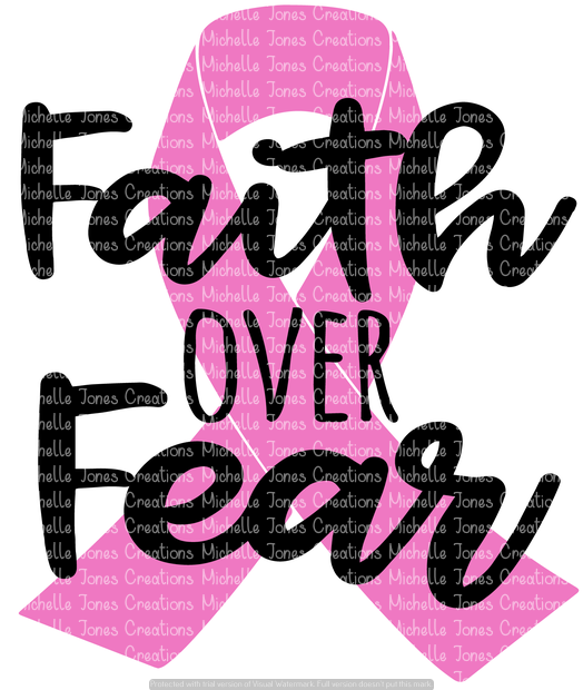FAITH OVER FEAR (SUBLIMATION).