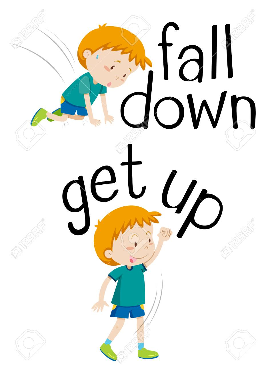Opposite words for fall down and get up illustration.