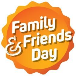 Family and Friends Day.