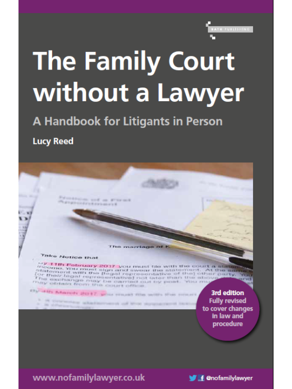The Family Court without a Lawyer: A Handbook for Litigants in Person.