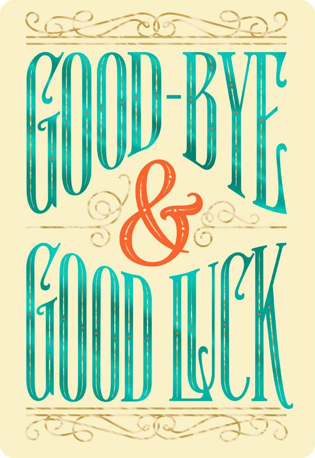 Goodbye Good Luck — BCMA.