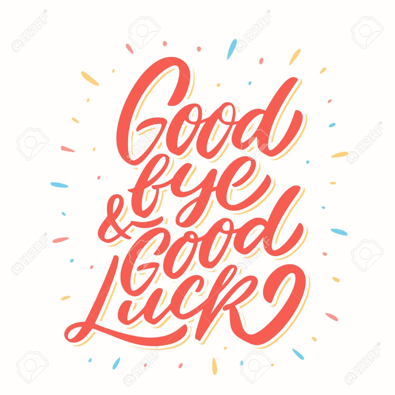Goodbye and Good luck. Farewell card. Vector lettering. Vector...