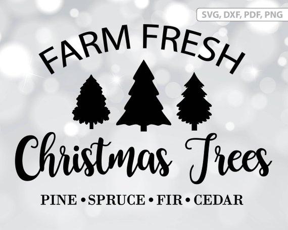 Farm Fresh Christmas trees SVG file, Christmas tree dxf, Farm Trees.