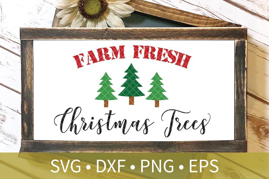 Farm Fresh Christmas Trees svg dxf eps png file.