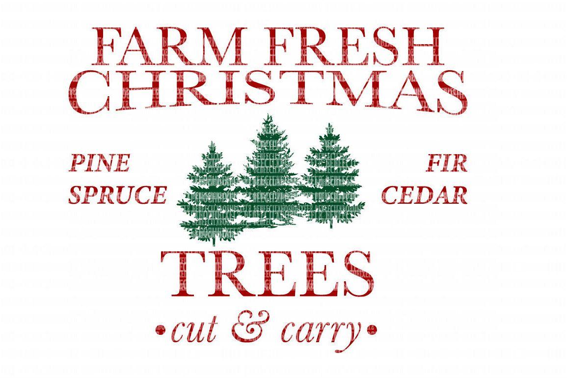 Farm Fresh Christmas SVG Files Cut Files Heat Transfer Vinyl Scrapbooking  Stencil EPS DXF Silhouette Cameo Cricut Commercial Use.