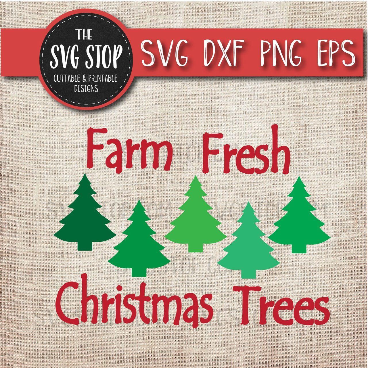 Farm Fresh Christmas Trees.