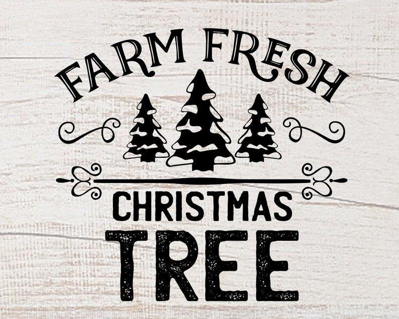Farm Fresh CHRISTMAS Tree sign Svg file Farm decor Farmhouse signs Xmas  tree clipart Farm Fresh quote Farmer market Svg files for Cricut Png.