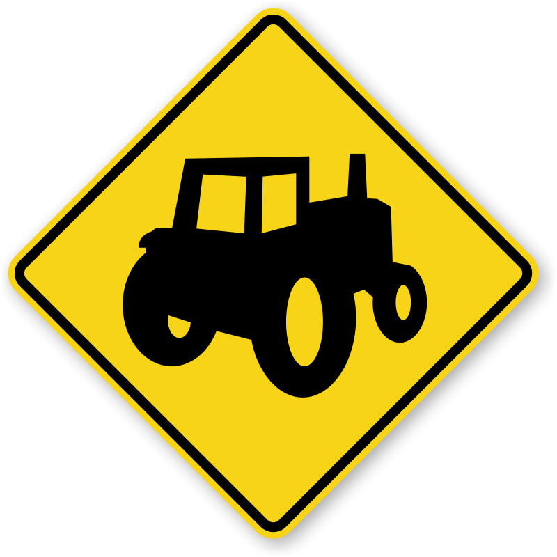 Farm Machinery Crossing Sign.