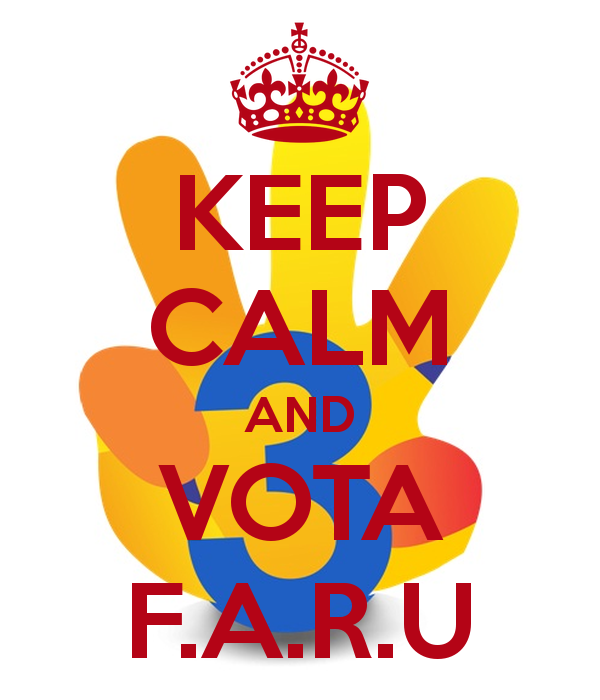 KEEP CALM AND VOTA F.A.R.U Poster.