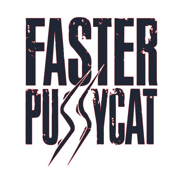 Faster Pussycat Logo.