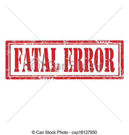 Fatal error Clip Art and Stock Illustrations. 2,766 Fatal error.
