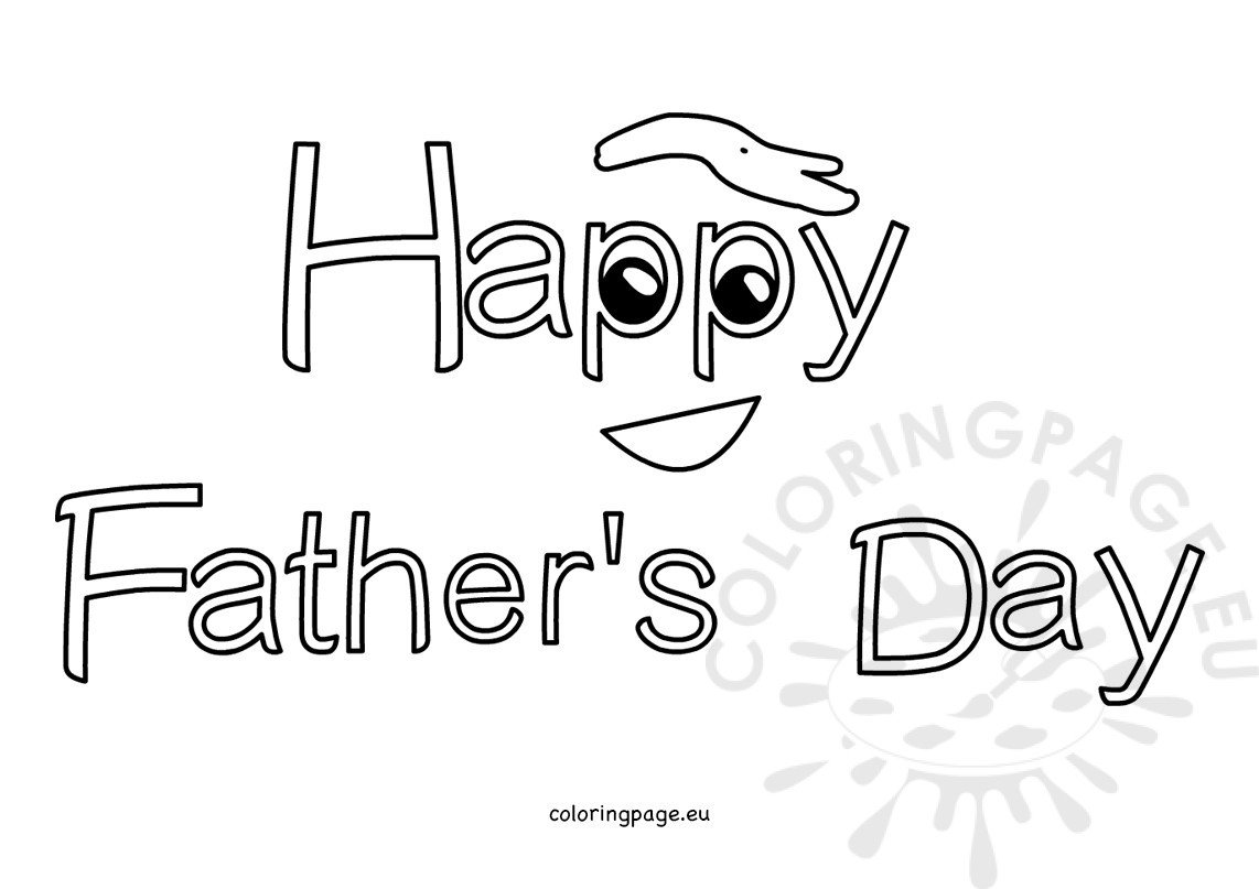 Happy Father\'s Day 2017 Coloring Sheets.