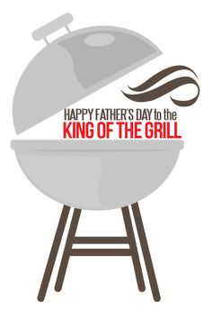 Happy Father's Day grill.
