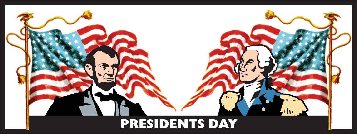 """President's Day"""" … Federal holiday!!."""
