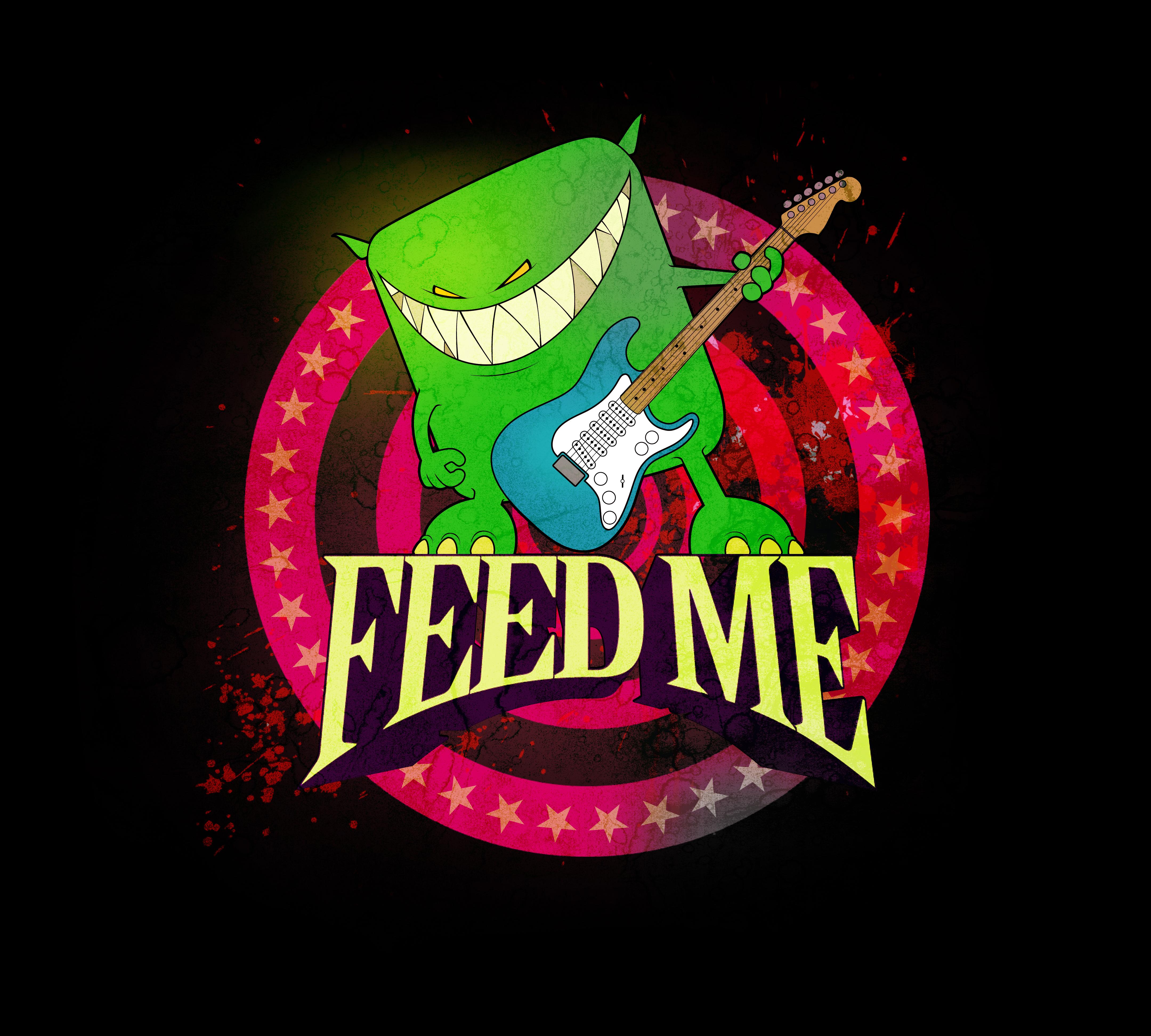 FEED ME.