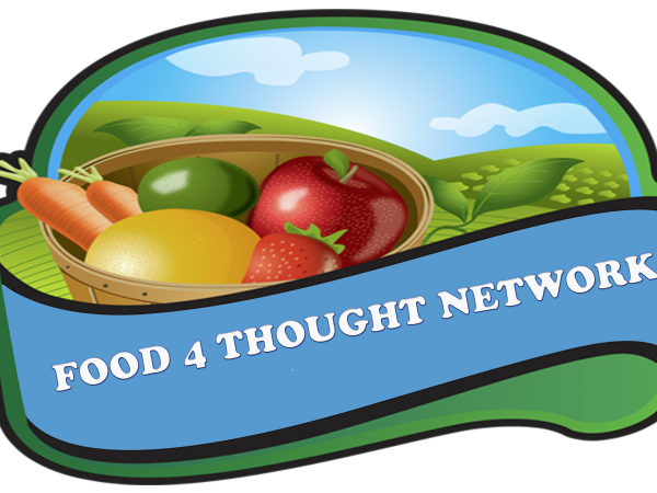 Food 4 Thought Network says Feed Them Your Food Thoughts.