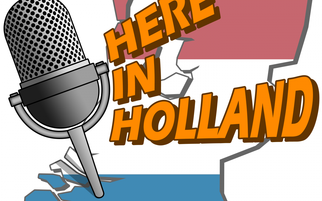 Here in Holland to make a podcast of the Fair.