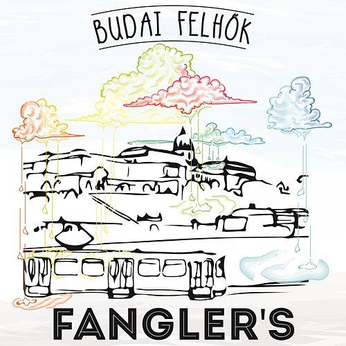 Play & Download Budai Felhők (Single) by The Fanglers.