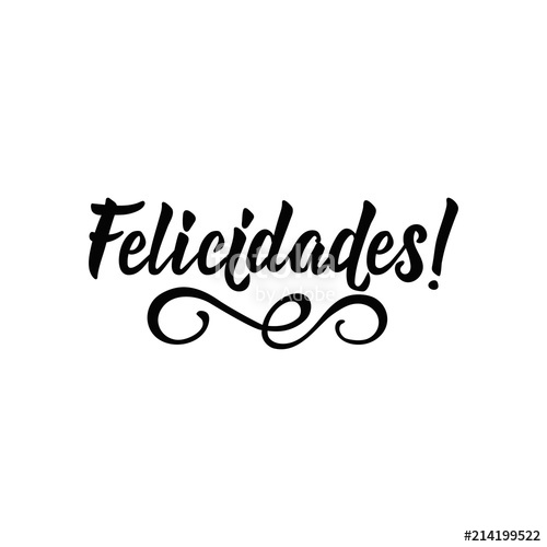 text in Spanish: Congratulations. calligraphy vector illustration.