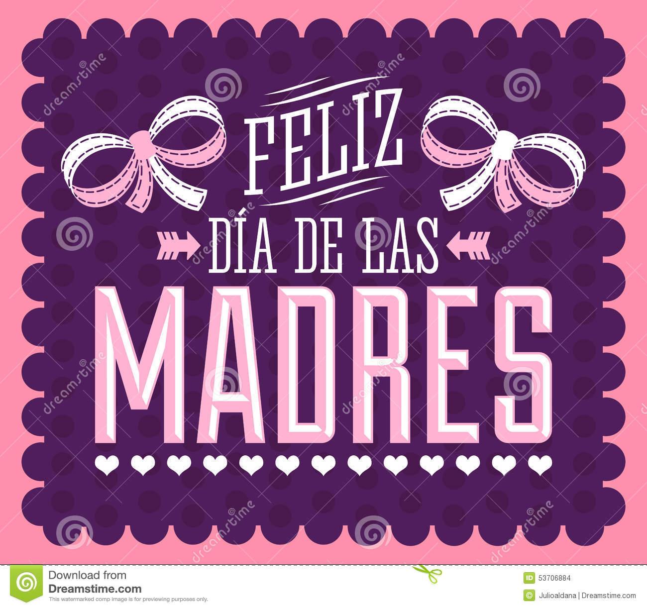 Feliz Dia De Las Madres, Happy Mother S Day Spanish Text Stock.