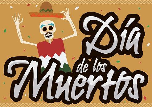 Happy Mexican Skeleton Celebrating \'Dia de Muertos\' Event.