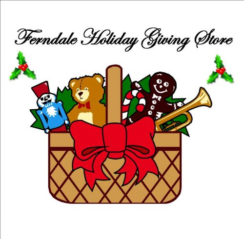 Donations sought for Ferndale Holiday Giving Store.