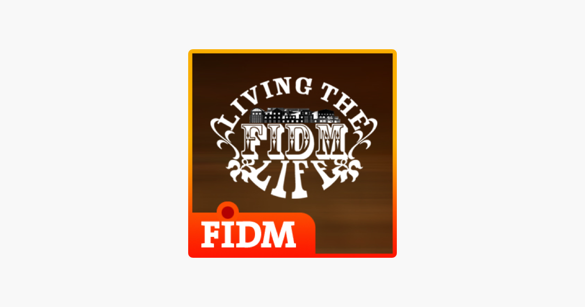 Living the FIDM Life: Living the FIDM Life, Season 1 Episode.
