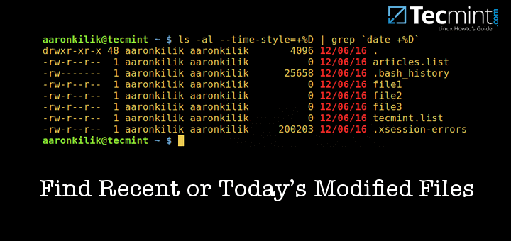 How to Find Recent or Today's Modified Files in Linux.