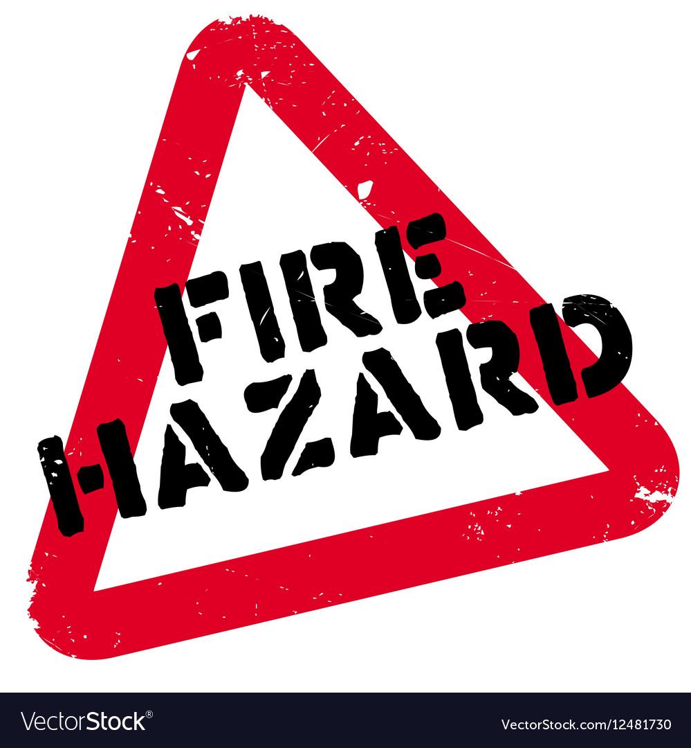 Fire Hazard rubber stamp.