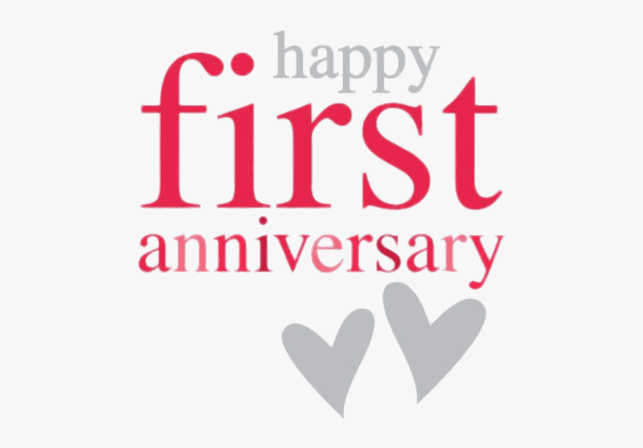 Happy First Anniversary.
