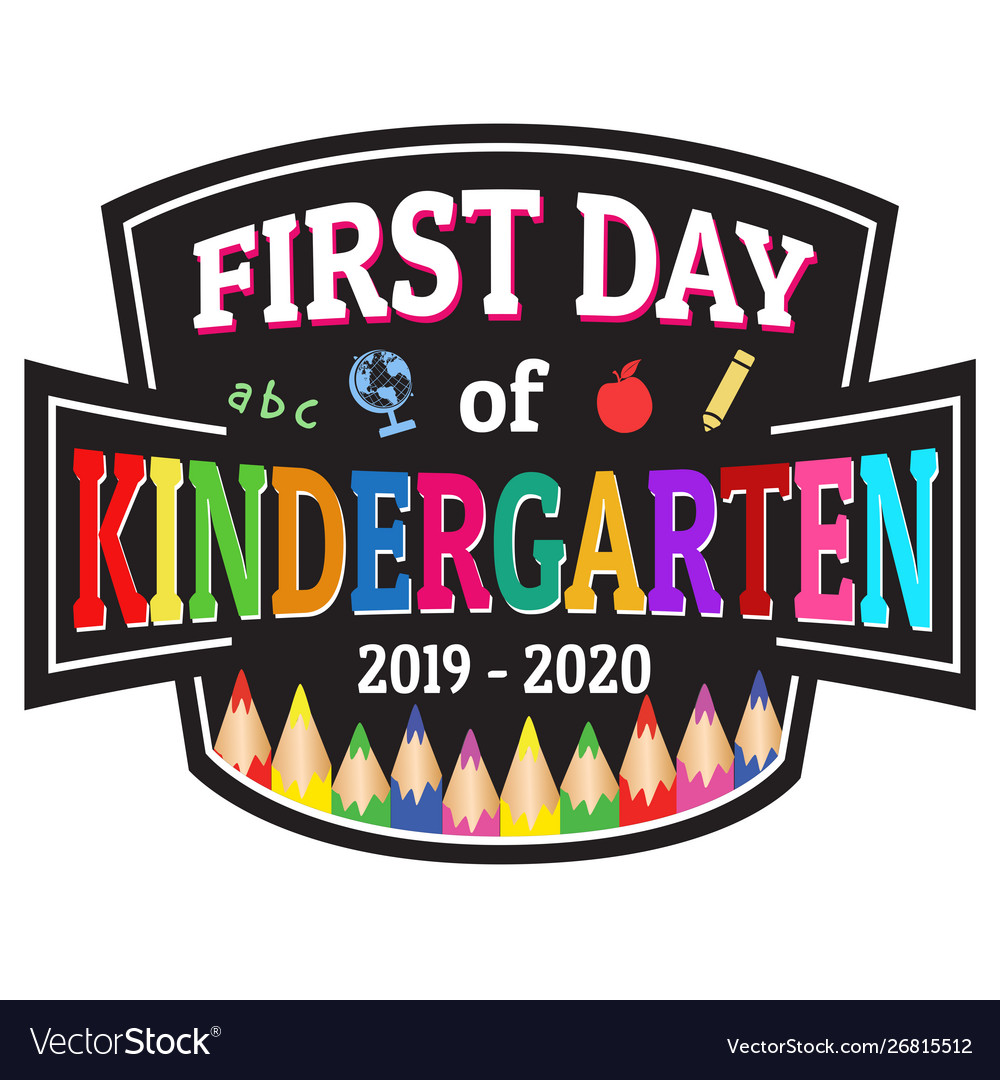 First day kindergarten label or sticker.