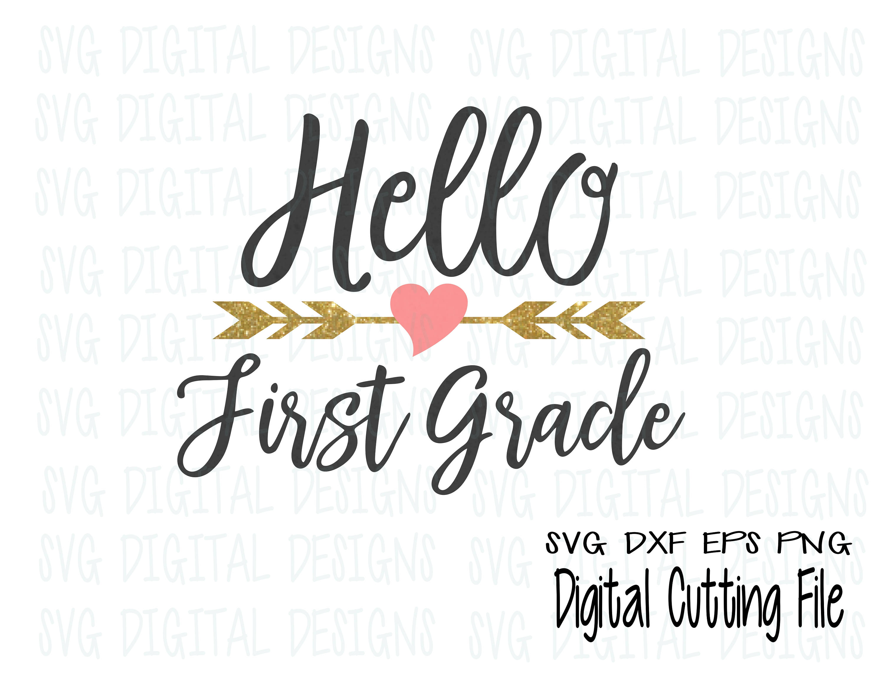 Hello First Grade Svg, 1st Grade Clipart Cut files, Svg Dxf Eps files for  Silhouette and Cricut Back to School Script Digital Design.