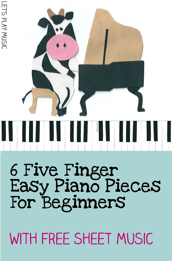 6 Five Finger Piano Pieces for Beginners.