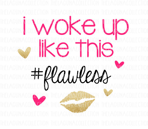 Woke Up Like This Flawless SVG Baby Girl by TheLagunaCollection.