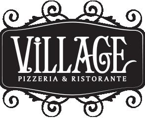 Village Pizzeria & Ristorante.