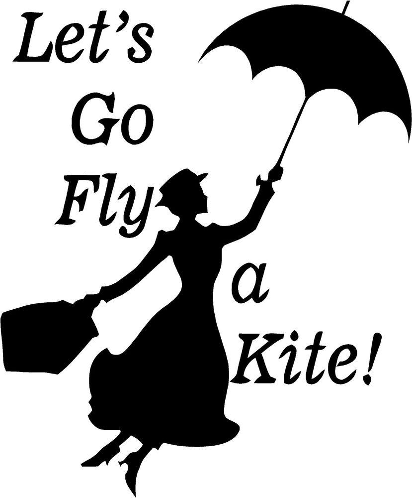 Mary Poppins Let's Go Fly A Kite Wall Sticker Wall Art Decor.