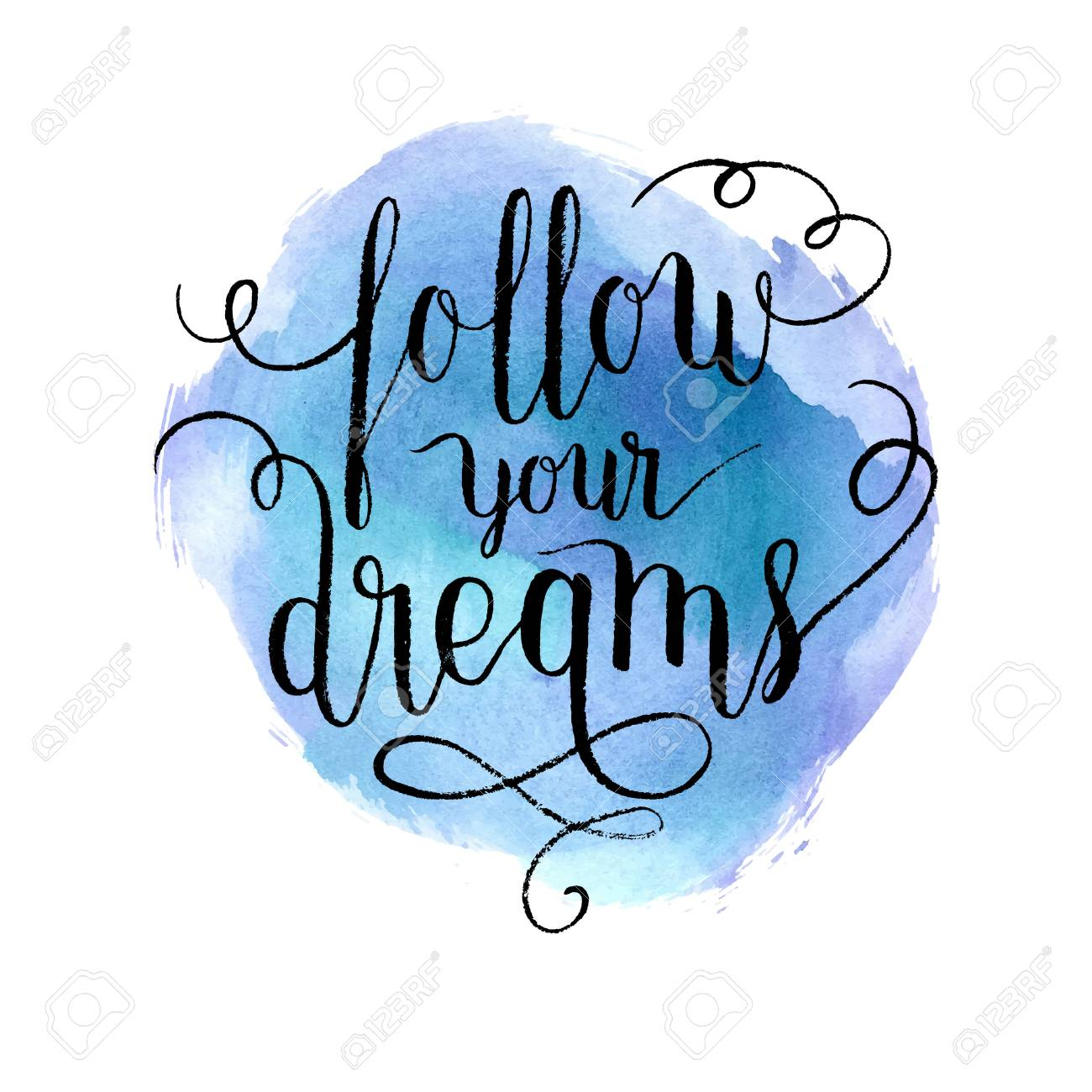Follow your dreams greeting card, poster, print. Vector hand...