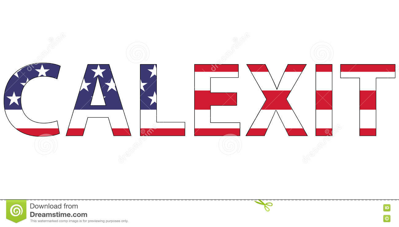 Word Calexit Flag USA US To California State, The Formation Of The.