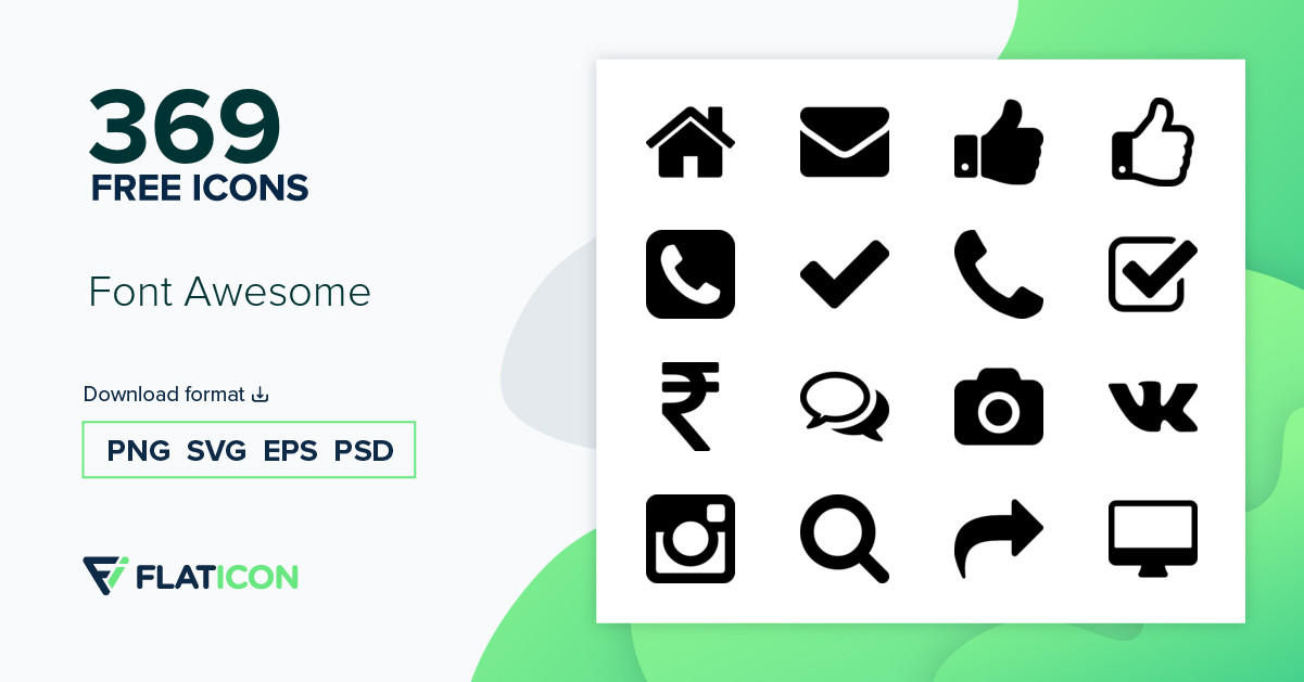 Font Awesome +365 free icons (SVG, EPS, PSD, PNG files).