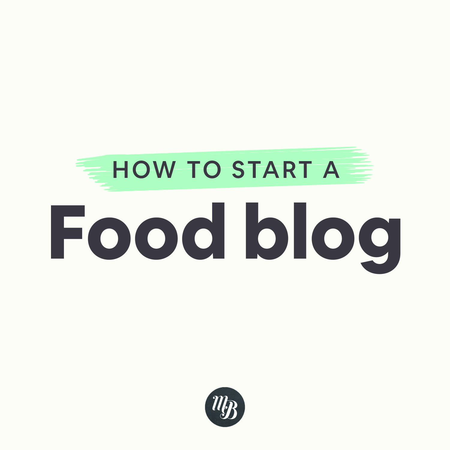 Starting a Food Blog.
