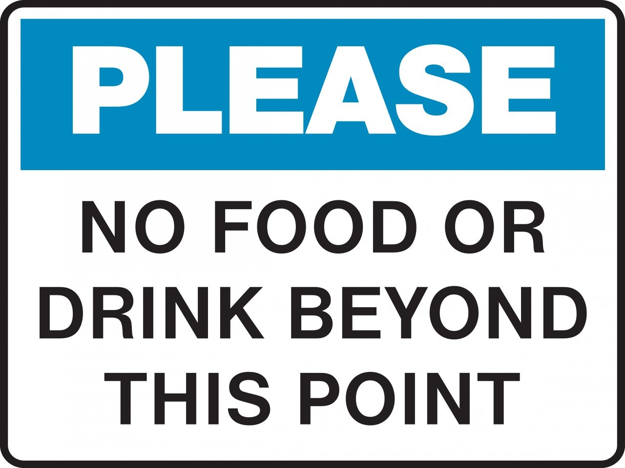 No Outside Food Or Drinks Sign.